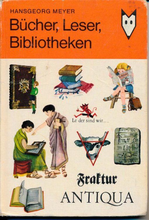 """shop.ddrbuch.de DDR-Buch, """"Mein kleines Lexikon gibt Auskunft über die Geschichte des Buches und der Bibliotheken, veranschaulicht den Weg des Buches von der Idee des Autors über Druckerei und Verlag bis zur Buchhandlung und zum Leser."""", farbig illustriert, Für Leser ab"""