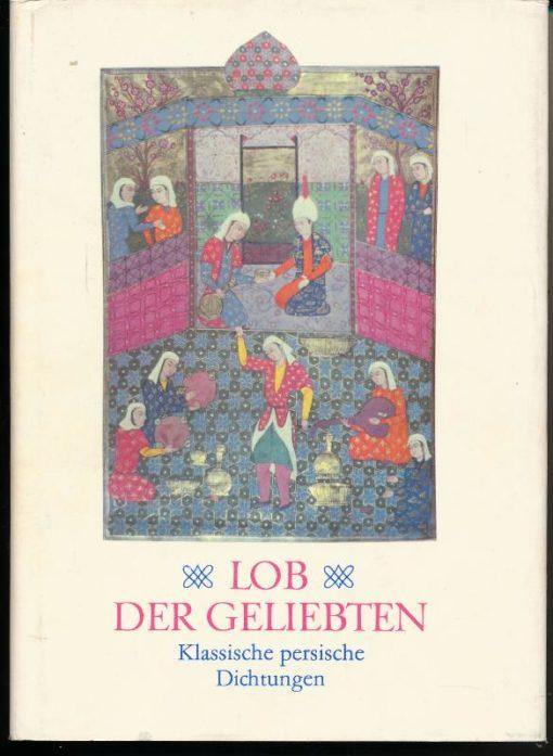 shop.ddrbuch.de DDR-Buch, Klassische persische Dichtungen, mit 17 farbigen persischen Miniaturen aus Handschriften