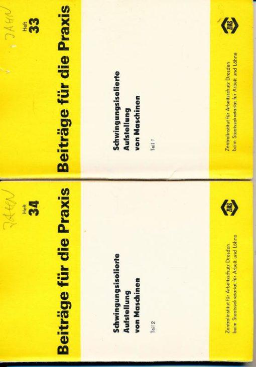 """shop.ddrbuch.de 3 DDR-Hefte, Heft 33, 34 und 35, Lehrmaterial zum Lehrgang """"Schwingungsisolierung bei Maschinenaufstellungen"""", Beiträge für die Praxis, mit Abbildungen und Übersichten, Inhalt: Notwendigkeit und Verfahren der Schwingungsabwehr, Arten und dynamisches Verha"""