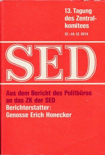 shop.ddrbuch.de 1. Auflage, 13. Tagung des Zentralkomitees 12.-14.12.1974