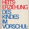 shop.ddrbuch.de Über die sexuelle Erziehung der Kinder im Vorschulalter, DDR-Hef