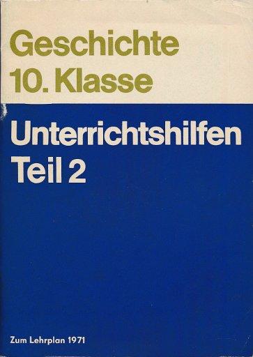 Geschichte Klasse 10 Unterrichtshilfen Teil 2   DDR-Lehrbuch