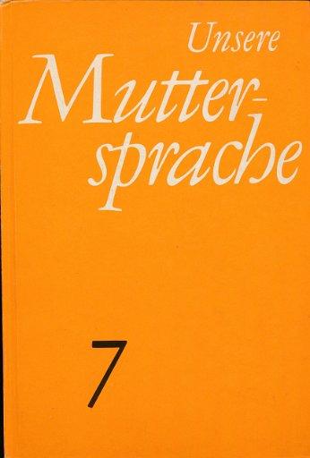Unsere Muttersprache Klasse 7  DDR-Lehrbuch