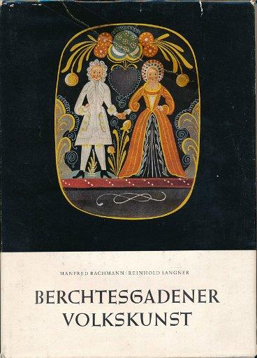 Berchtesgardener Volkskunst