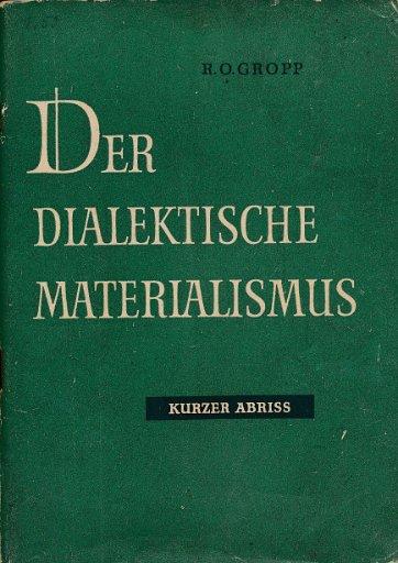 Der dialektische Materialismus – kurzer Abriss