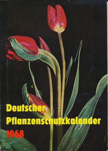 Deutscher Pflanzenschutzkalender 1968