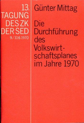 Die Durchführung des Volkswirtschaftsplanes im Jahre 1970