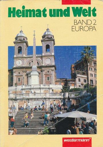 Heimat und Welt Band 2 Europa  Lehrbuch