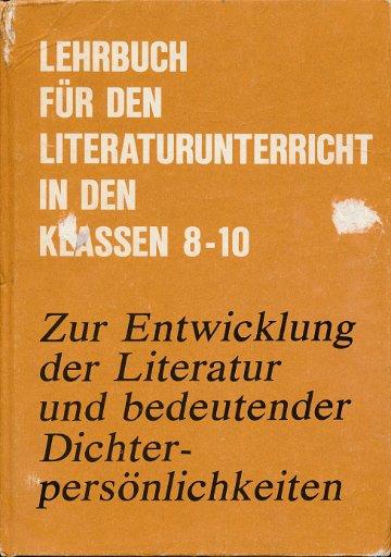 Lehrbuch für den Literaturunterricht in den Klassen 8 bis 10  DDR-Lehrbuch