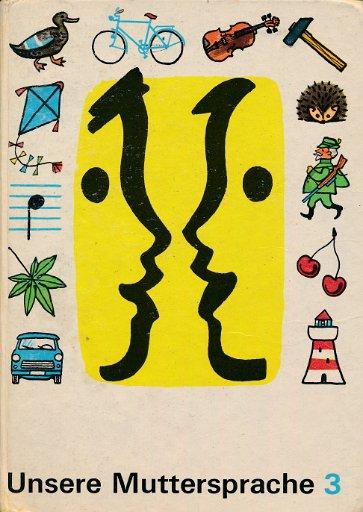 Unsere Muttersprache Klasse 3  DDR-Lehrbuch