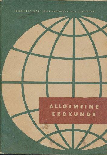 Allgemeine Erdkunde Klasse 7 DDR-Lehrheft