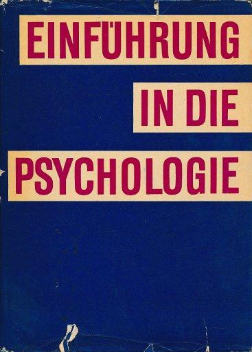 Einführung in die Psychologie für Lehrer und Erzieher