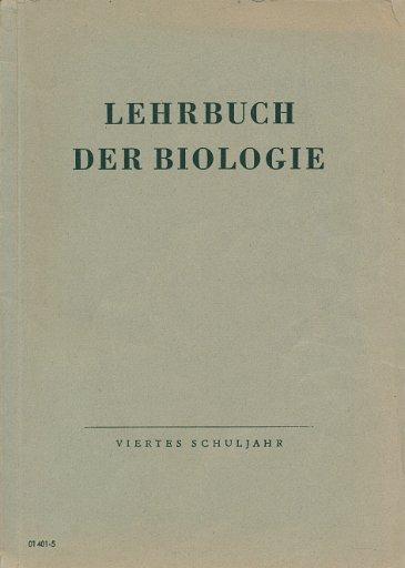 Lehrbuch der Biologie 4.Schuljahr   DDR-Lehrbuch