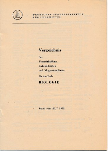 Verzeichnis der Unterrichtsfilme, Lichtbildreihen und Magnettonbänder für das Fach Biologie  DDR-Lehrmaterial