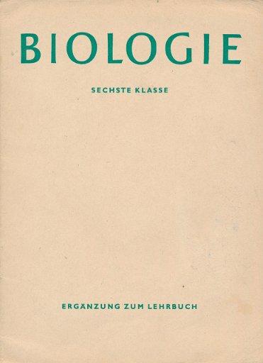 Biologie 6.Klasse  Ergänzung zum DDR-Lehrbuch