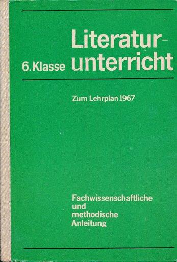 Literaturunterricht 6.Klasse  DDR-Lehrerbuch