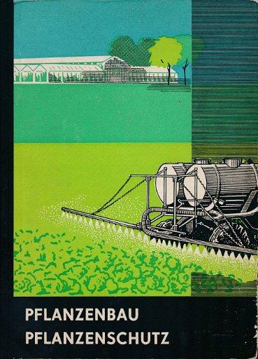 Pflanzenbau / Pflanzenschutz  DDR-Lehrbuch