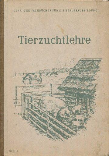 Tierzuchtlehre  DDR-Lehrbuch