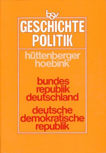 Bundesrepublik Deutschland – Deutsche Demokratische Republik – Ein Vergleich   Lehrbuch