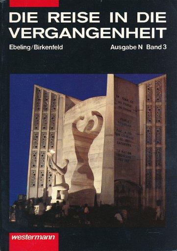 Die Reise in die Vergangenheit  Ausgabe N Band 3  Lehrbuch