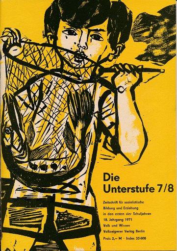 Die Unterstufe 2, 7/8, 9, 10, 11, 12/1971  DDR-Zeitschrift