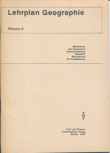 Lehrplan Geographie Klasse 6  DDR-Lehrmaterial