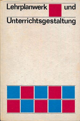Lehrplanwerk und Unterrichtsgestaltung  DDR-Lehrmaterial