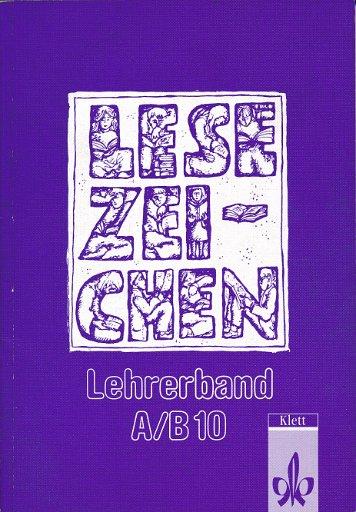 Lesezeichen Lehrerband Lesebuch Ausgabe A/B 10. Schuljahr  Lehrbuch