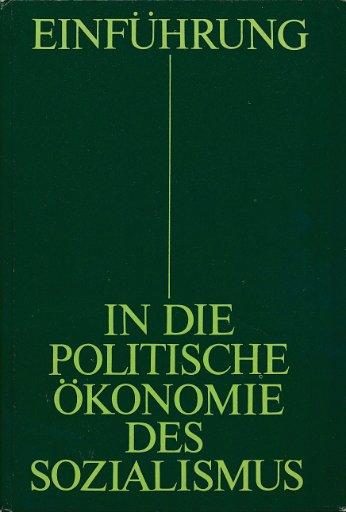 Einführung in die politische Ökonomie des Sozialismus