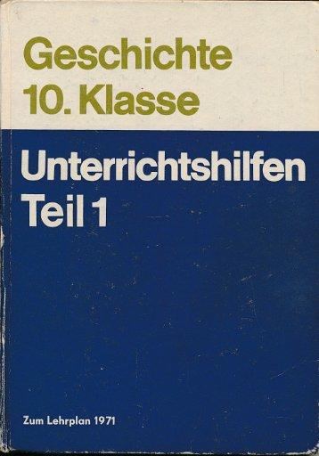 Geschichte Klasse 10 Unterrichtshilfen Teil 1  DDR-Lehrerbuch