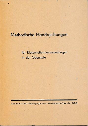 Methodische Handreichungen für Klassenelternversammlungen in der Oberstufe  DDR-Lehrmaterial
