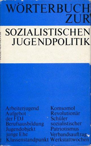 Wörterbuch zur sozialistischen Jugendpolitik