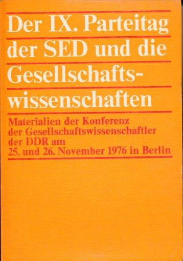 Der IX. Parteitag der SED und die Gesellschaftswissenschaften