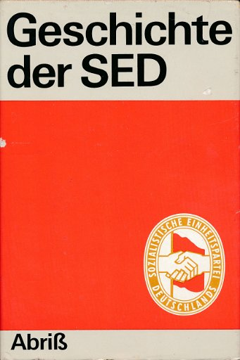 Geschichte der SED – Abriß