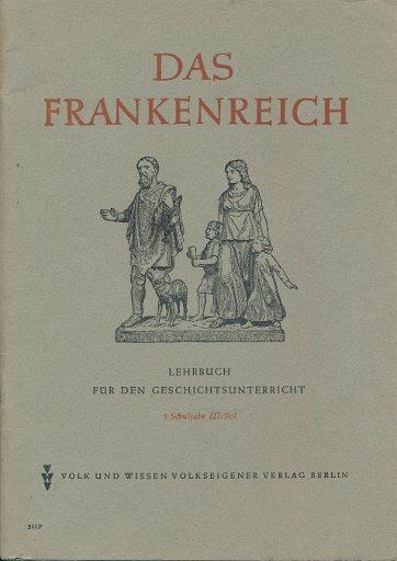Das Frankenreich  DDR-Lehrbuch 5.Schuljahr 3.Teil