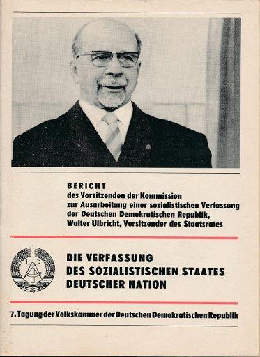 Die Verfassung des sozialistischen Staates deutscher Nation