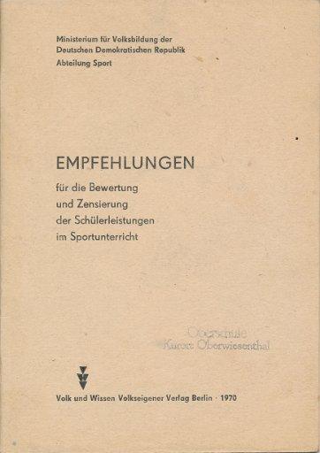 Empfehlungen für die Bewertung und Zensierung der Schülerleistungen im Sportunterricht  DDR-Lehrermaterial