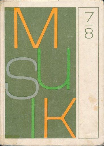 Musik Klasse 7 und 8  DDR-Lehrbuch