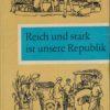 Reich und stark ist unsere Republik  DDR-Lesebuch für Klasse 4