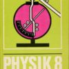 Physik Klasse 8  DDR-Lehrbuch
