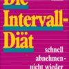 Die Intervall-Diät