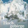 Hochgebirge der Erde