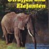 Unter Giraffen und Elefanten