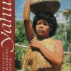 Yahuá – Die Blasrohr-Indianer