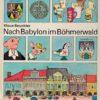 Nach Babylon im Böhmerwald