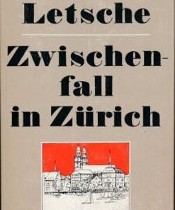 Zwischenfall in Zürich