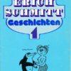 Lustige Erich-Schmitt-Geschichten 1