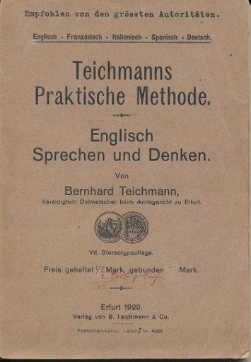 Teichmanns Praktische Methode – Englisch Sprechen und Denken