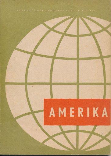 Amerika – DDR-Lehrheft der Erdkunde für die 8. Klasse