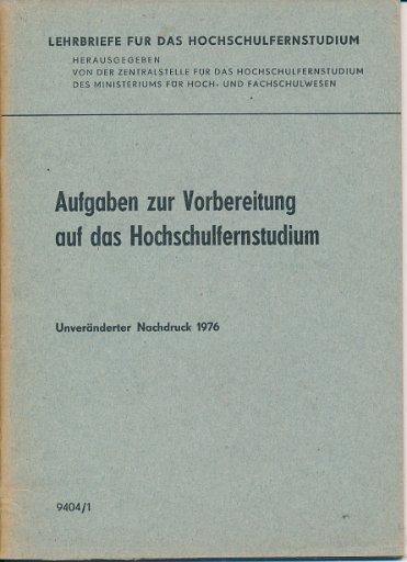Aufgaben zur Vorbereitung auf das Hochschulfernstudium  DDR-Lehrmaterial
